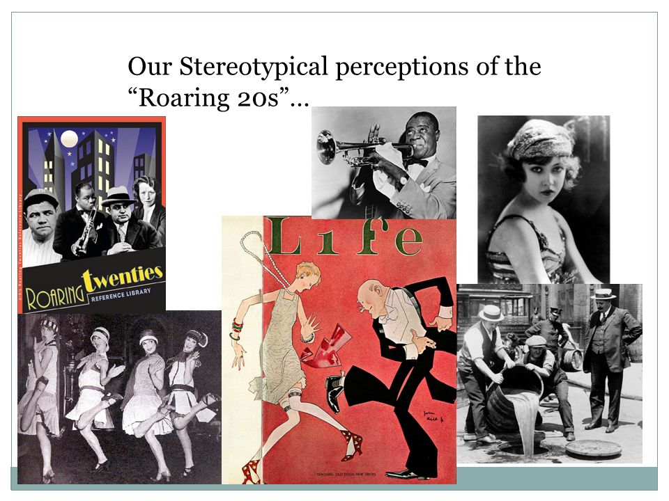 Our Stereotypical perceptions of theRoaring 20s…