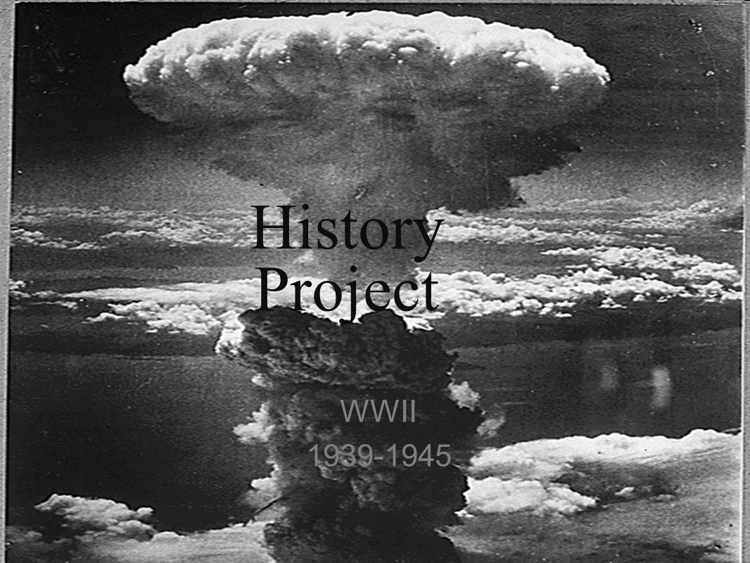 History Project WWII 1939-1945