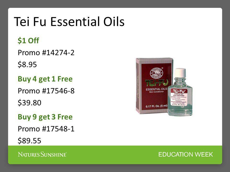 Tei Fu Essential Oils $1 Off Promo #14274-2 $8.95 Buy 4 get 1 Free Promo #17546-8 $39.80 Buy 9 get 3 Free Promo #17548-1 $89.55
