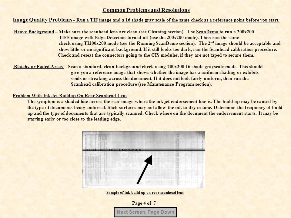 Common Problems and Resolutions Image Quality Problems - Run a TIF image and a 16 shade gray scale of the same check as a reference point before you s