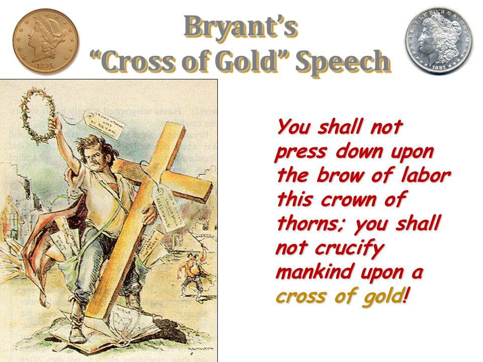 William Jennings Bryan Prairie avenger, mountain lion, Bryan, Bryan, Bryan, Bryan, Gigantic troubadour, speaking like a siege gun, Smashing Plymouth R