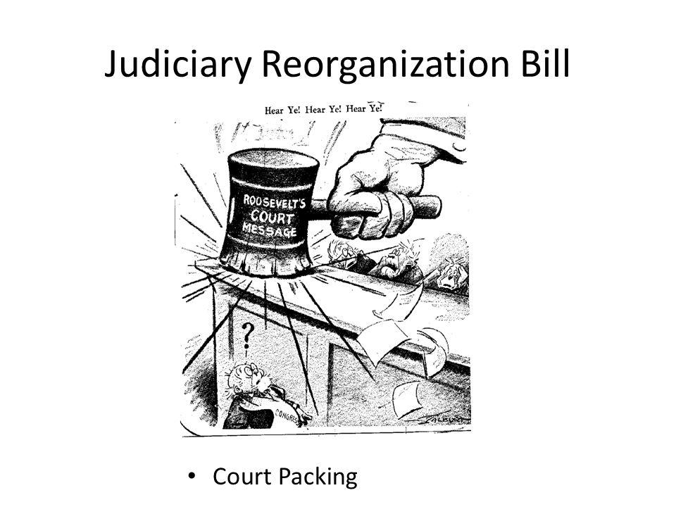 Judiciary Reorganization Bill Court Packing