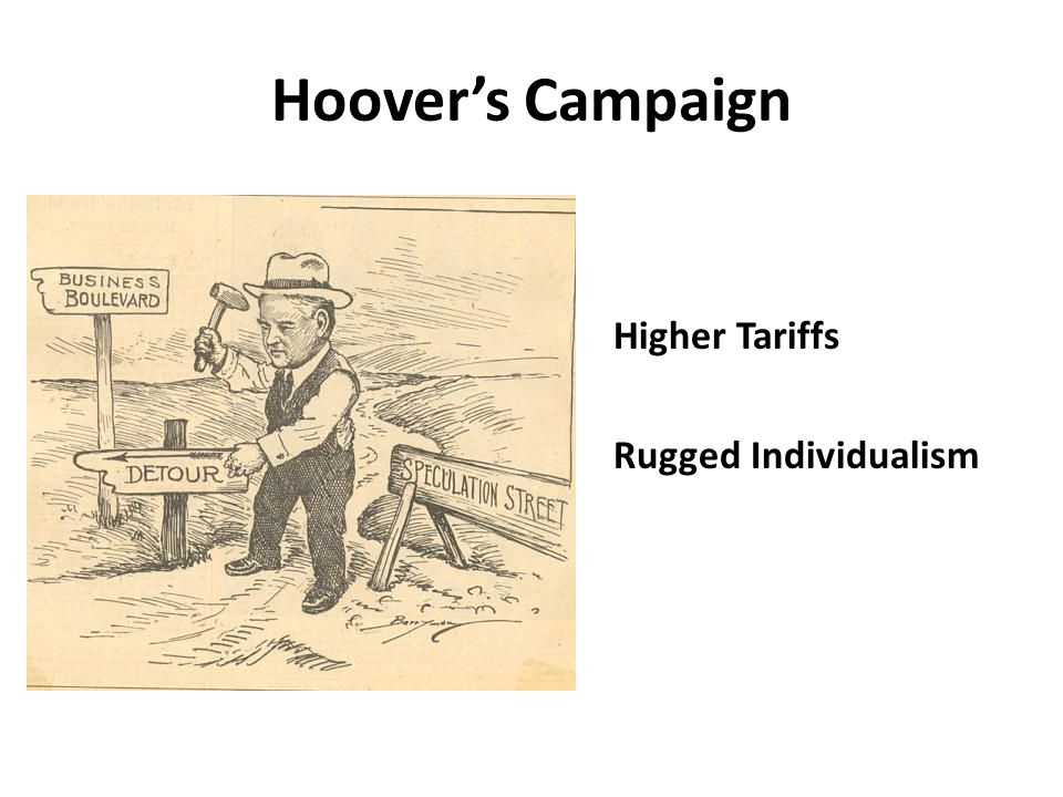 Hoovers Campaign Higher Tariffs Rugged Individualism