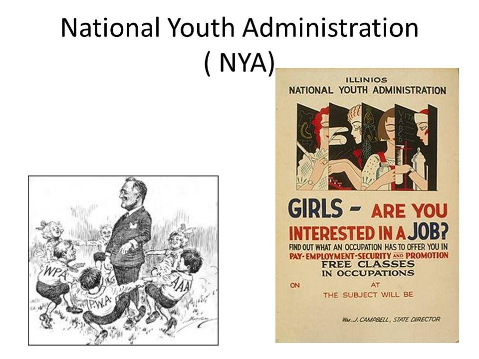 National Youth Administration ( NYA)
