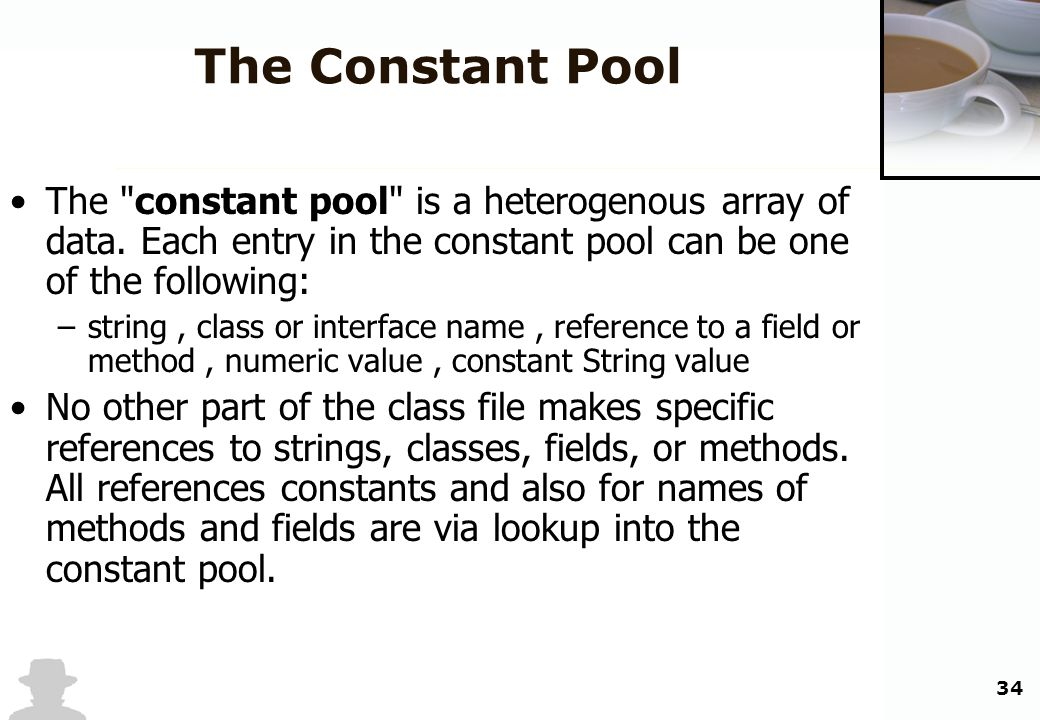 34 The Constant Pool The