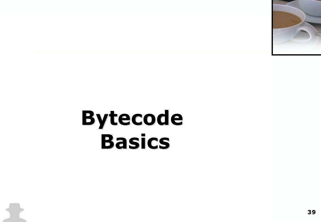 39 BytecodeBasics