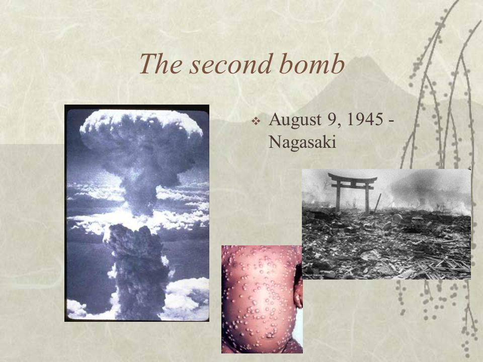 The second bomb August 9, 1945 - Nagasaki