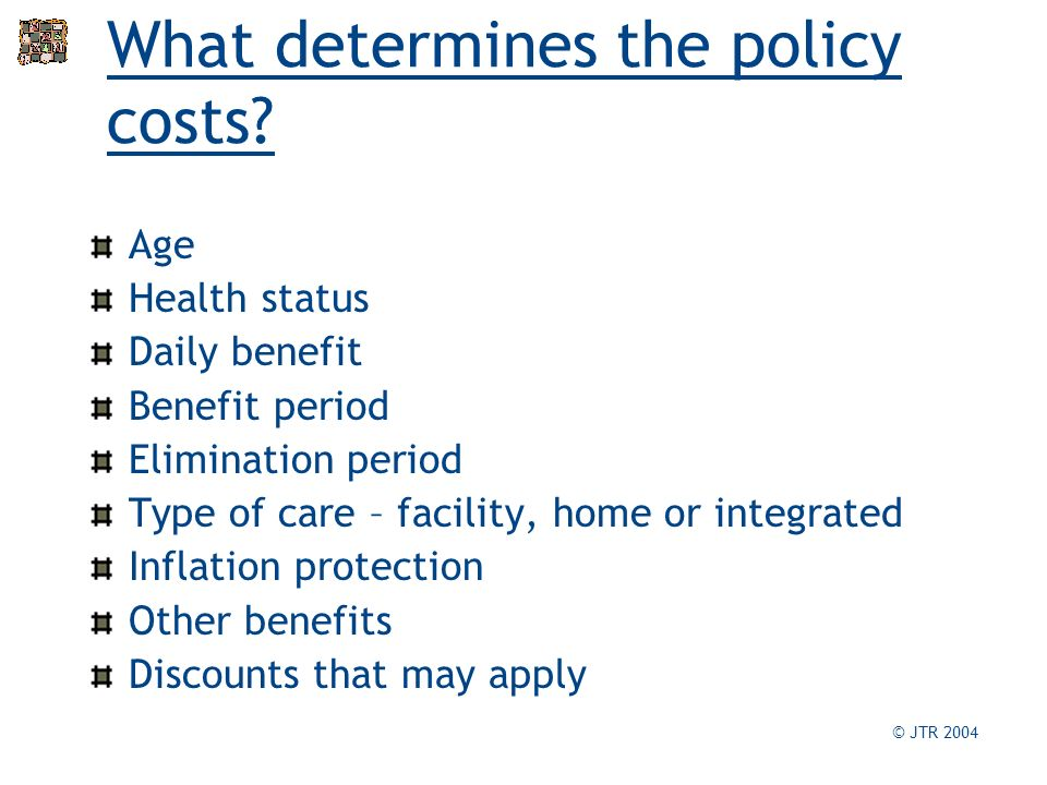 What determines the policy costs.