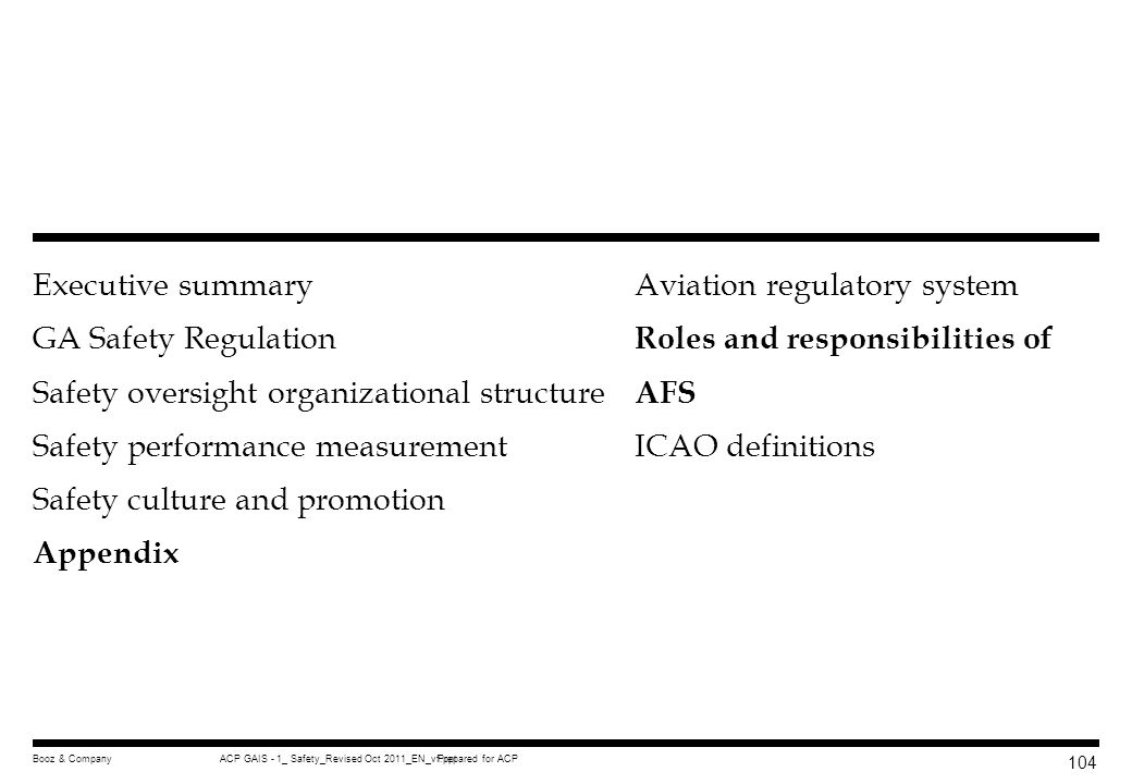 Prepared for ACPACP GAIS - 1_ Safety_Revised Oct 2011_EN_vf.pptBooz & Company 103 Comparison of US FAR and China CCAR U.S. FARScopeChina CCAR Part 119