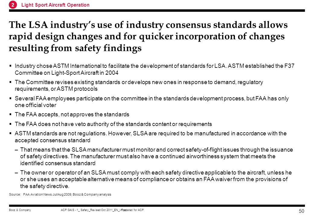 Prepared for ACPACP GAIS - 1_ Safety_Revised Oct 2011_EN_vf.pptBooz & Company 49 LSA rules raises the safety level via consensus standards on a previo