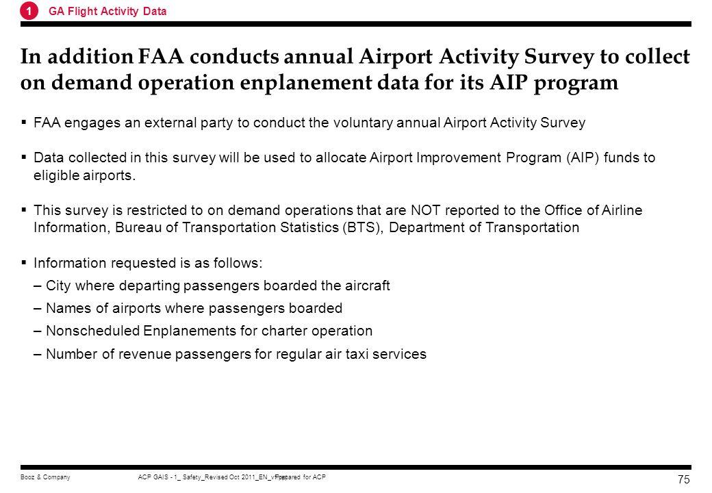 Prepared for ACPACP GAIS - 1_ Safety_Revised Oct 2011_EN_vf.pptBooz & Company 74 FAAs Annual general aviation activity survey helps establish fleet si