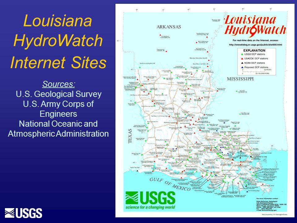 Louisiana HydroWatch Internet Sites Sources: U.S. Geological Survey U.S.