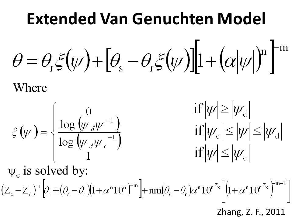 Extended Van Genuchten Model Where Zhang, Z. F., 2011 ψ c is solved by:
