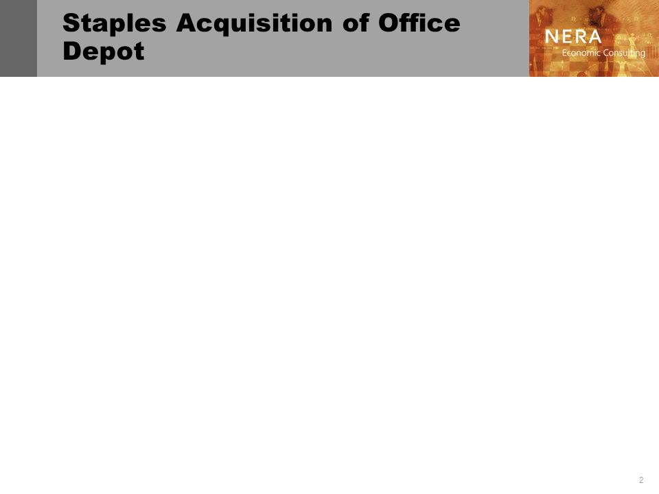 2 Staples Acquisition of Office Depot