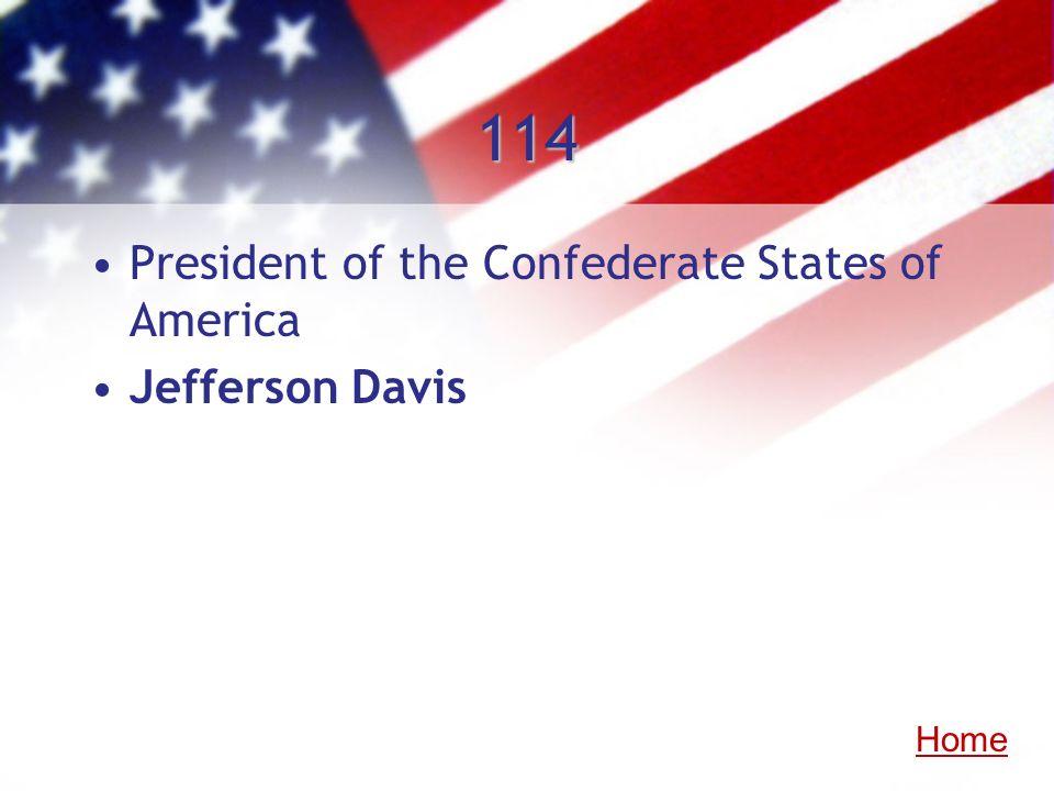 114 President of the Confederate States of America Jefferson Davis Home