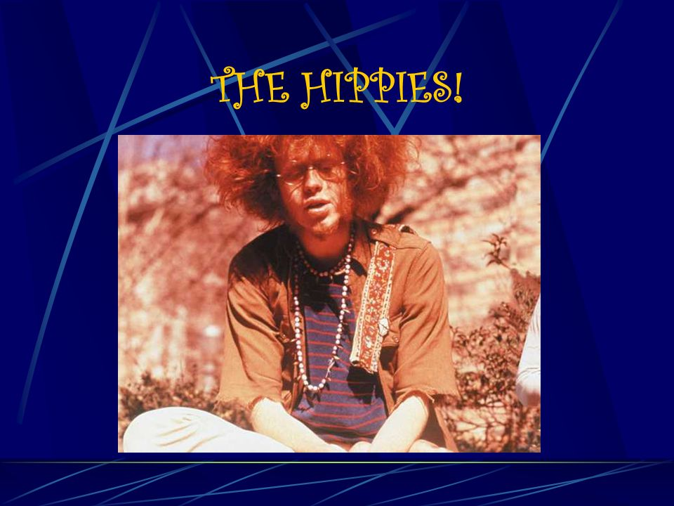 THE HIPPIES!