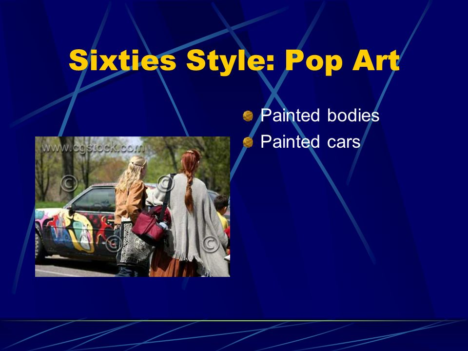 Sixties Style: Pop Art Painted bodies Painted cars