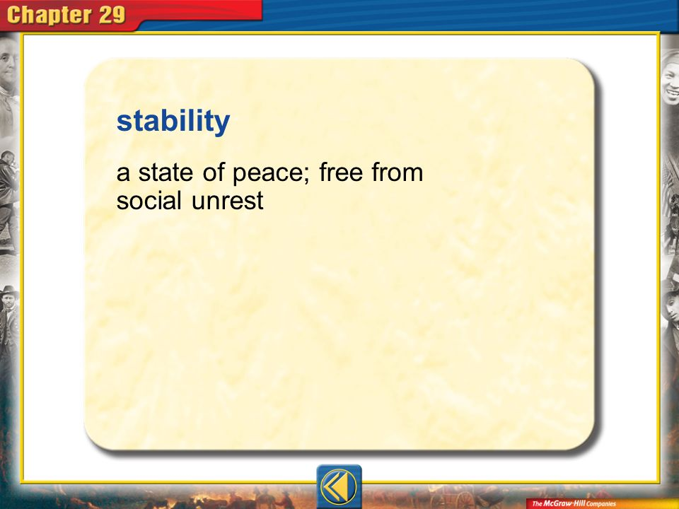 Vocab5 stability a state of peace; free from social unrest