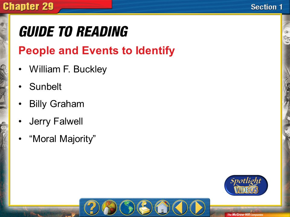 Section 1-Key Terms People and Events to Identify William F. Buckley Sunbelt Billy Graham Jerry Falwell Moral Majority