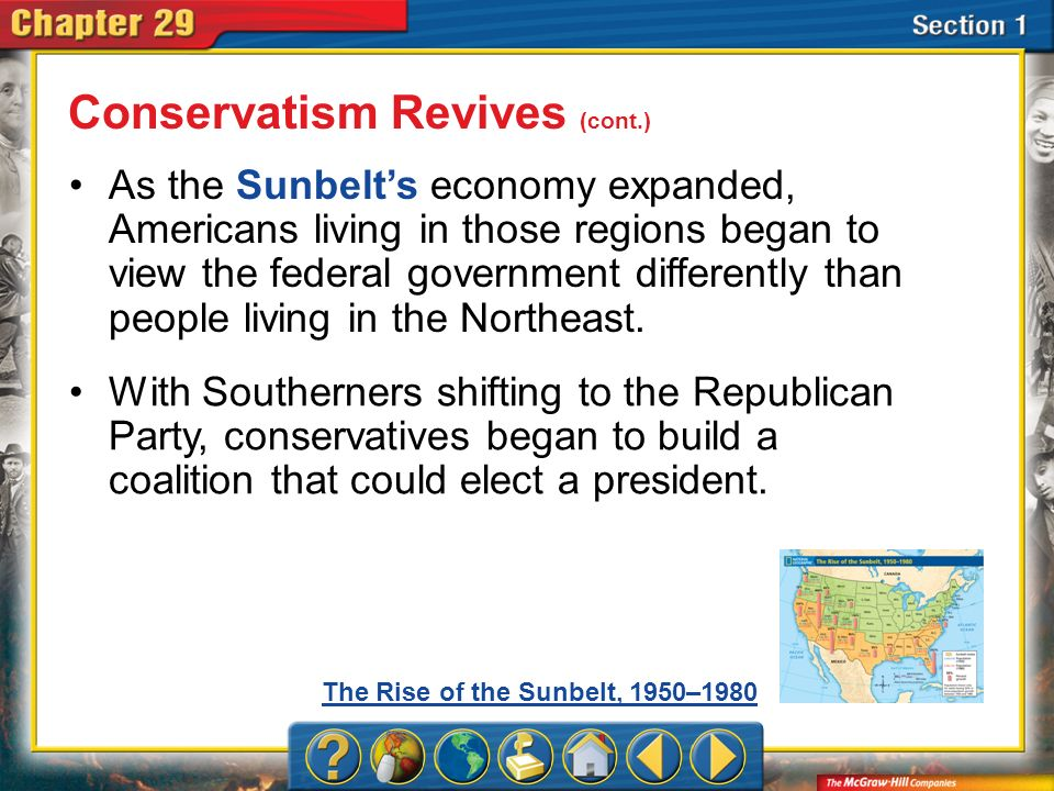 Section 1 As the Sunbelts economy expanded, Americans living in those regions began to view the federal government differently than people living in t