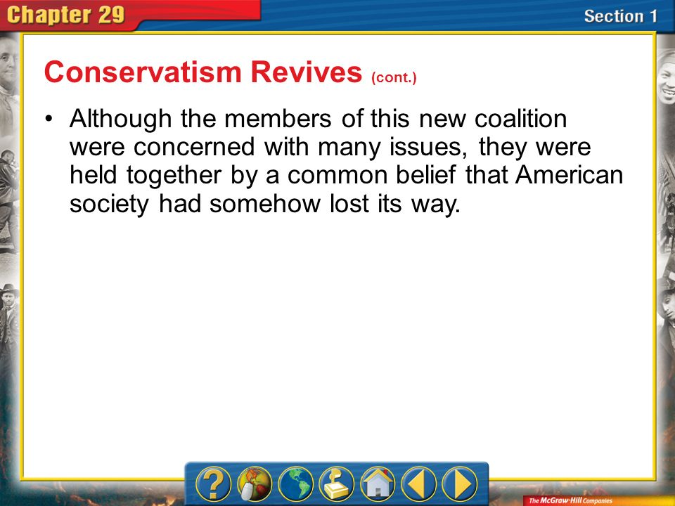 Section 1 Although the members of this new coalition were concerned with many issues, they were held together by a common belief that American society
