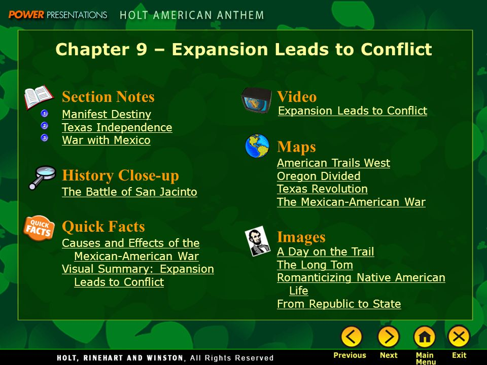 Chapter 9 – Expansion Leads to Conflict Section Notes Manifest Destiny Texas Independence War with Mexico Video Images A Day on the Trail The Long Tom