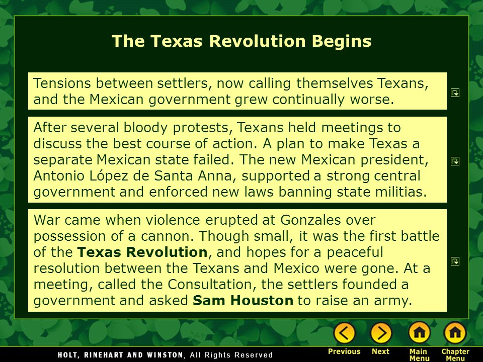 The Texas Revolution Begins Tensions between settlers, now calling themselves Texans, and the Mexican government grew continually worse. After several