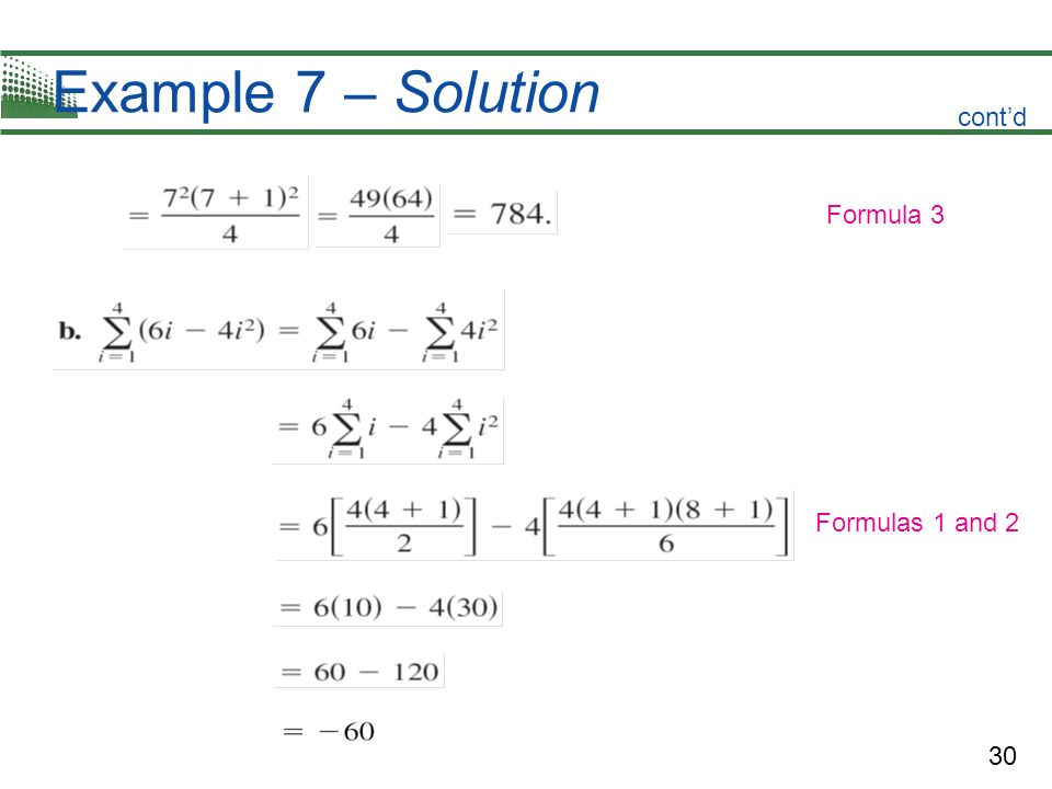 30 Example 7 – Solution contd Formula 3 Formulas 1 and 2