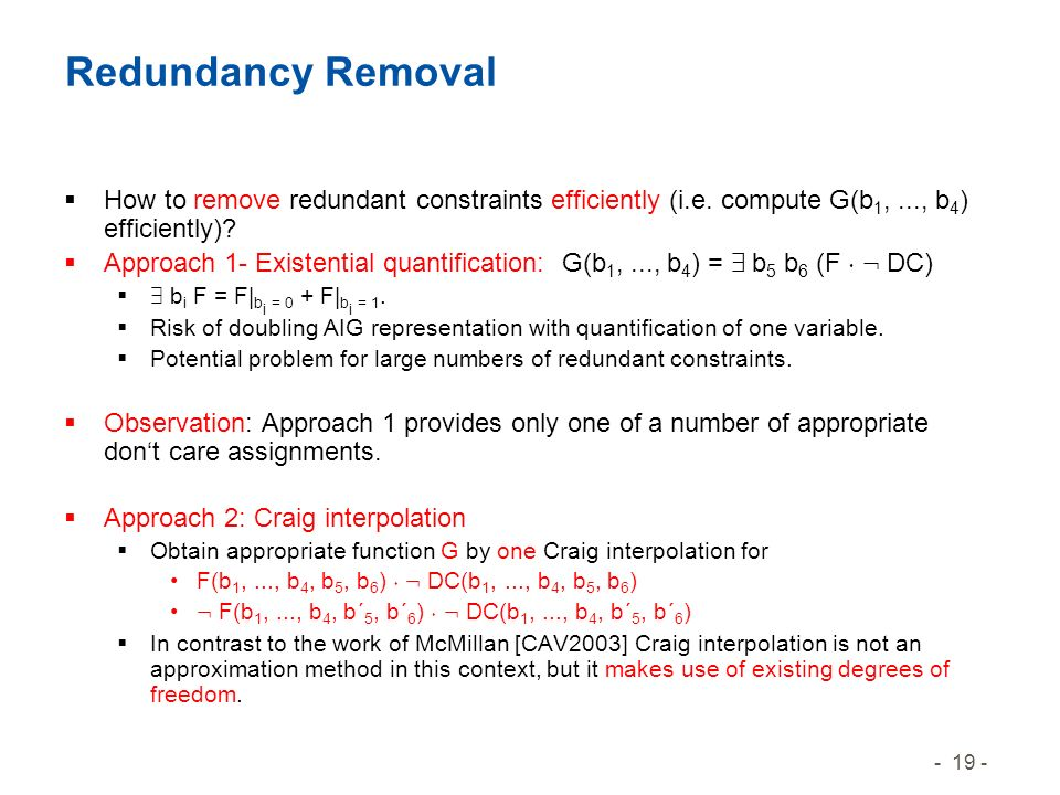 - 19 - Redundancy Removal How to remove redundant constraints efficiently (i.e.