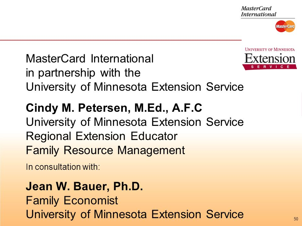 50 MasterCard International in partnership with the University of Minnesota Extension Service Cindy M.