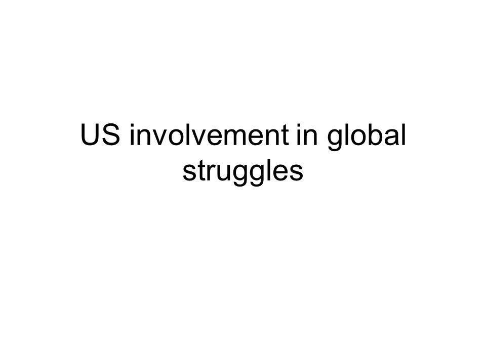 US involvement in global struggles