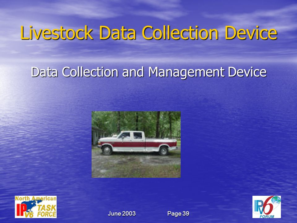 June 2003Page 39 Livestock Data Collection Device Data Collection and Management Device