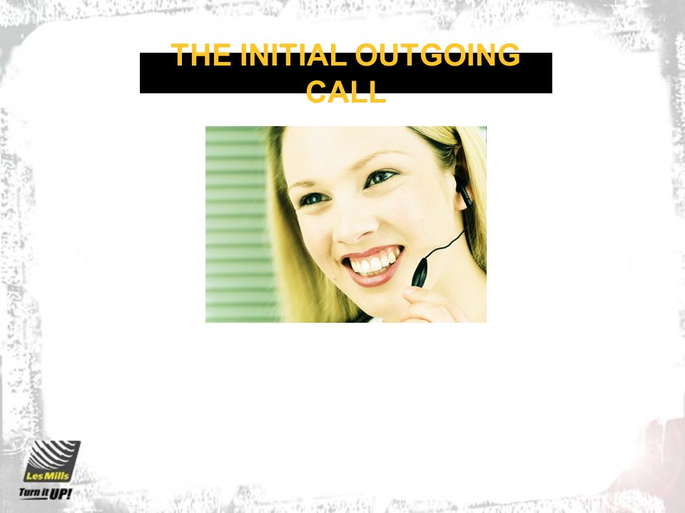 THE INITIAL OUTGOING CALL