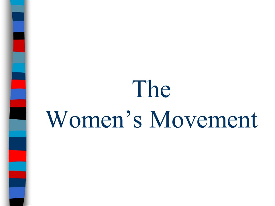 The Womens Movement