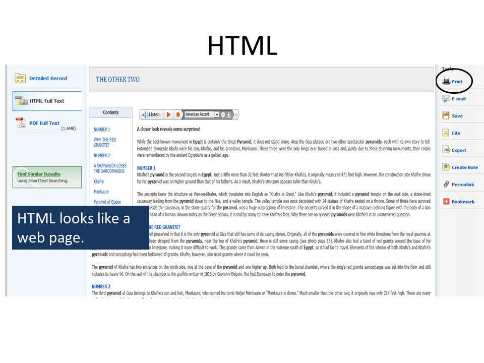 HTML HTML looks like a web page.