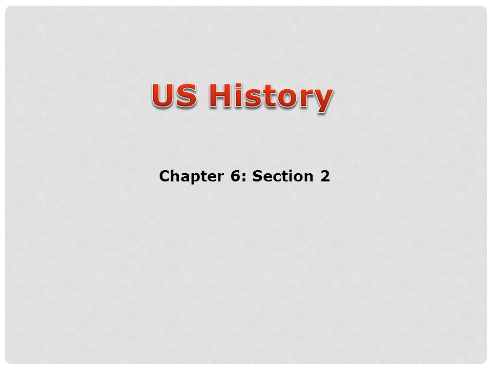 Chapter 6: Section 2