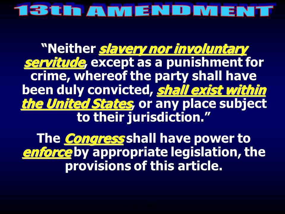 13th Amendment Abolished slavery (1865) 14th Amendment Provided citizenship & equal protection under the law. (1868) 15th Amendment Provided the right
