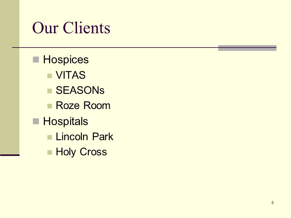 6 Our Clients Hospices VITAS SEASONs Roze Room Hospitals Lincoln Park Holy Cross