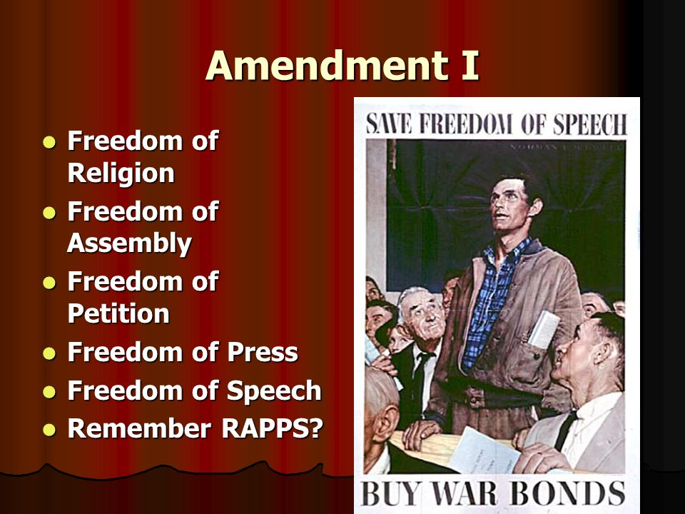 Amendment I Freedom of Religion Freedom of Religion Freedom of Assembly Freedom of Assembly Freedom of Petition Freedom of Petition Freedom of Press F