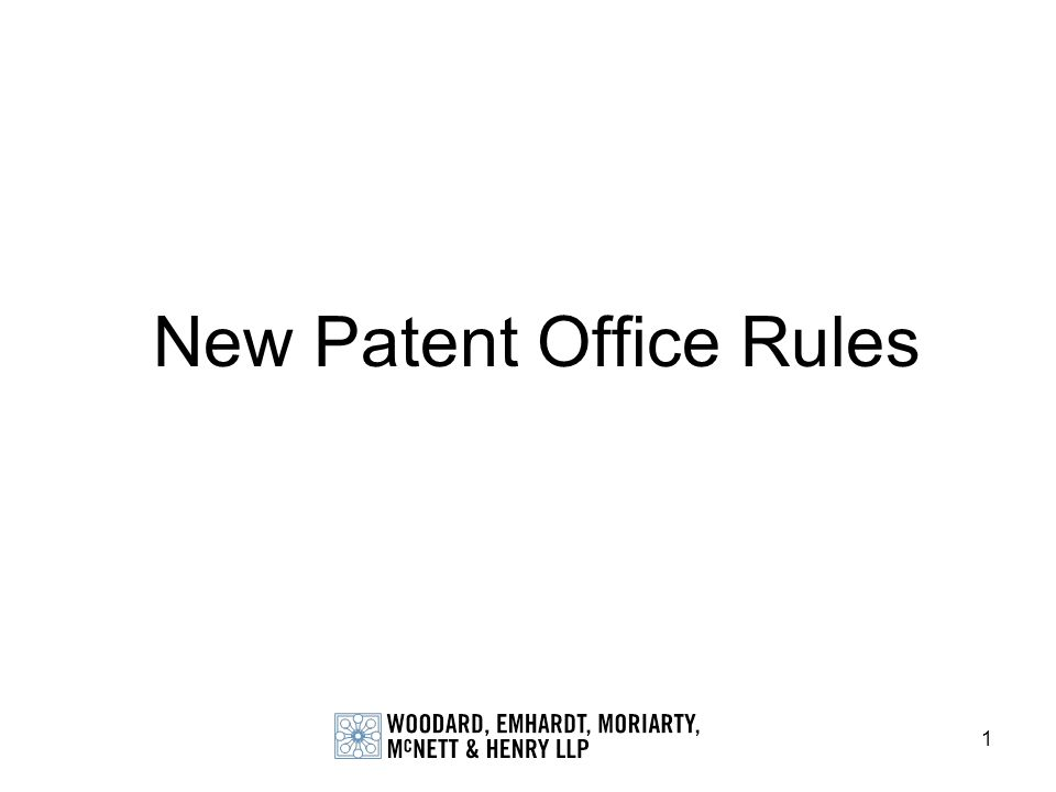 1 New Patent Office Rules