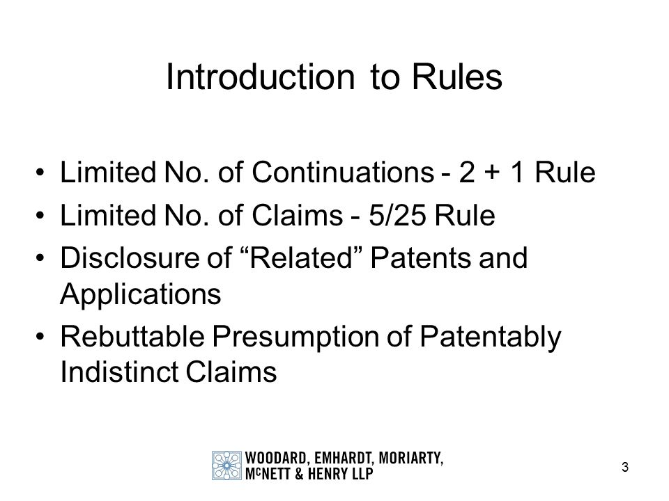114 Patent Application Drafting General –Need to understand overall strategy of the case –Consider if ESD appropriate case (if ever) Specification –Consider limiting incorporation by reference to reduce the chance of patentably indistinct presumption –Limit subject matter described to the invention to avoid describing overlapping subject matter that would support claims in other case(s) that would create patentably indistinct presumption –Cross reference to other related applications where benefit is not claimed needs to be in a separate paragraph (Rule 1.78(d)(6)) Claims –Limit 5/25 –Draft Claims to provoke restriction & consider SRR –Do not leave unclaimed subject matter –Use Markush claims to reduce claim totals –Claim order more important in PCT applications because will dictate the order in which inventions are prosecuted once nationalized –Consider interference like omnibus claim (e.g., A or B) Drawings –Recycling drawings from other applications may invoke presumption of patentably indistinct claims
