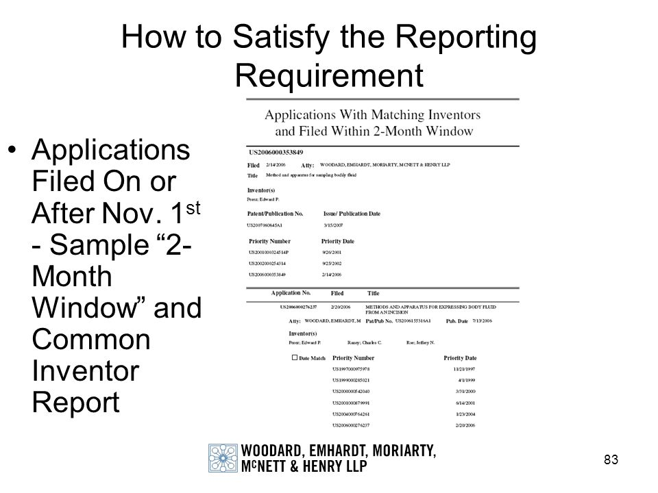 83 How to Satisfy the Reporting Requirement Applications Filed On or After Nov. 1 st - Sample 2- Month Window and Common Inventor Report