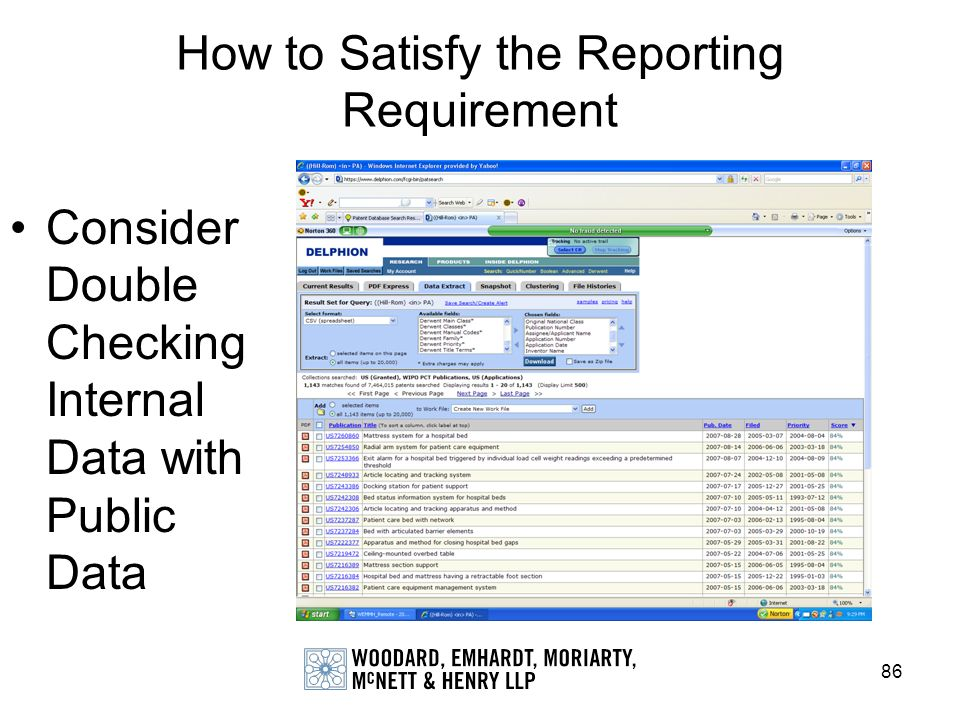86 How to Satisfy the Reporting Requirement Consider Double Checking Internal Data with Public Data