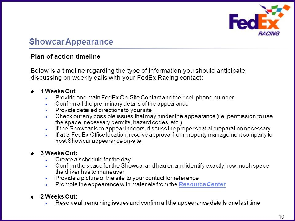 Client Logo here 9 Summary of key information Provide a FedEx On-Site Contact who will manage the appearance in advance and on-site, and a cell phone