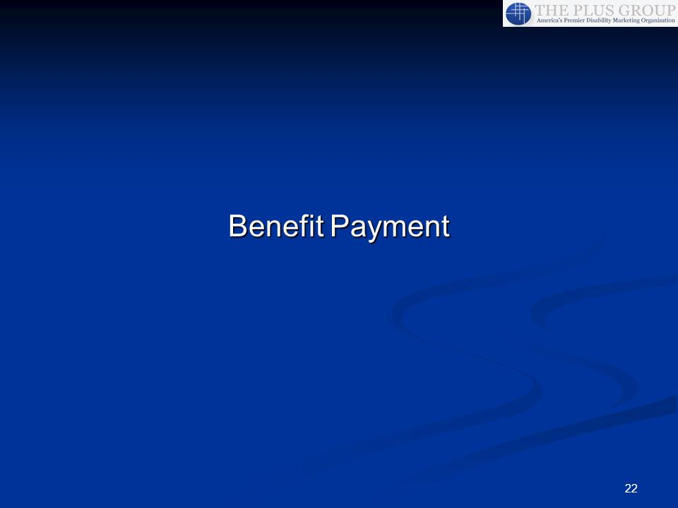 22 Benefit Payment