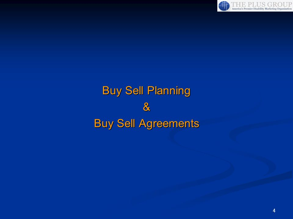 4 Buy Sell Planning & Buy Sell Agreements