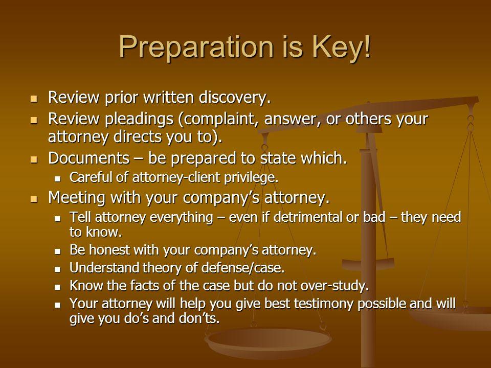 Deposition Dos Listen carefully.Listen carefully.