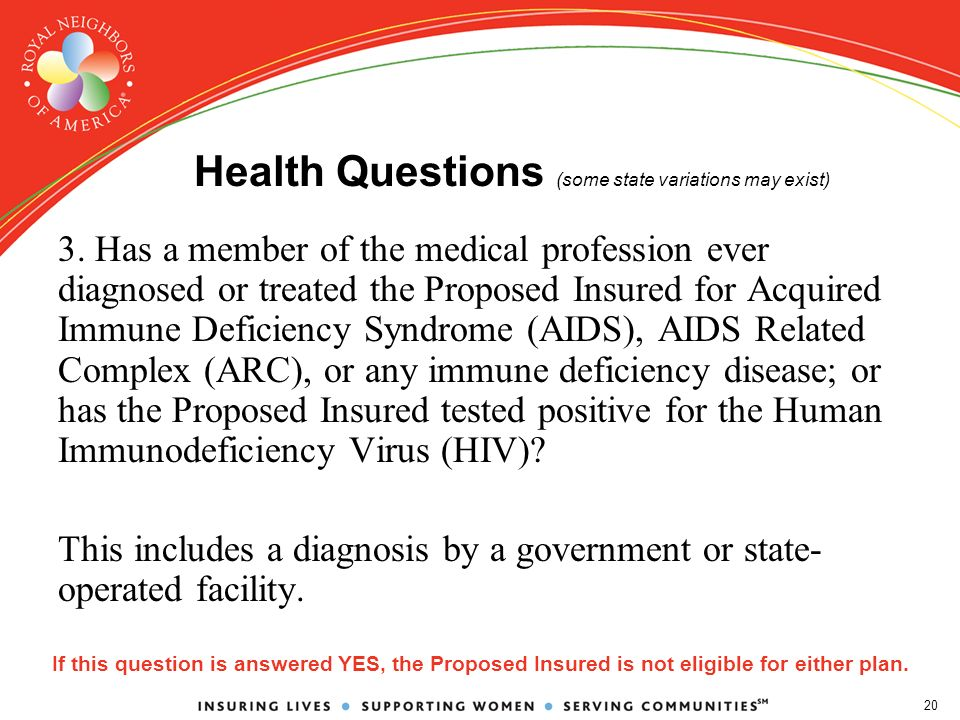 20 Health Questions (some state variations may exist) 3.