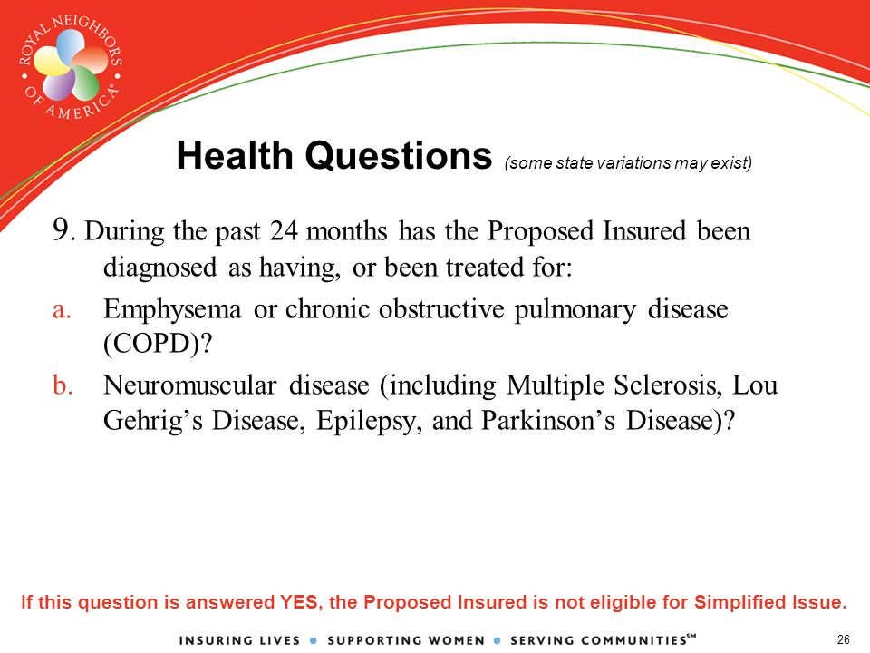 26 Health Questions (some state variations may exist) 9.