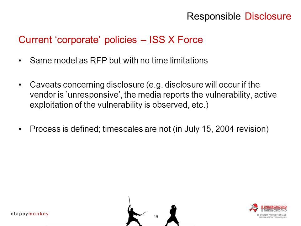 Same model as RFP but with no time limitations Caveats concerning disclosure (e.g.
